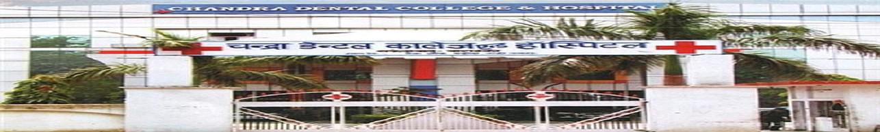 Chandra Dental College & Hospital, Barabanki
