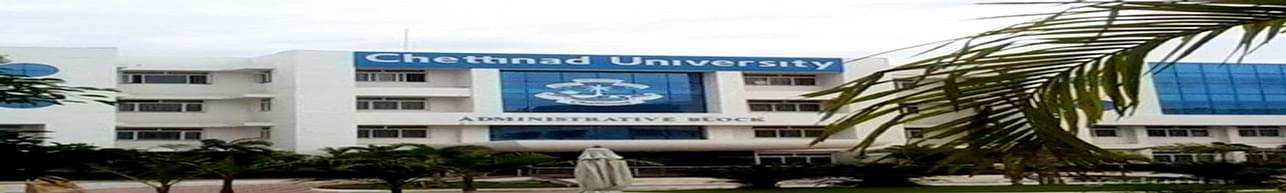 Chettinad Dental College and Research Institute - [CDCRI], Kanchipuram