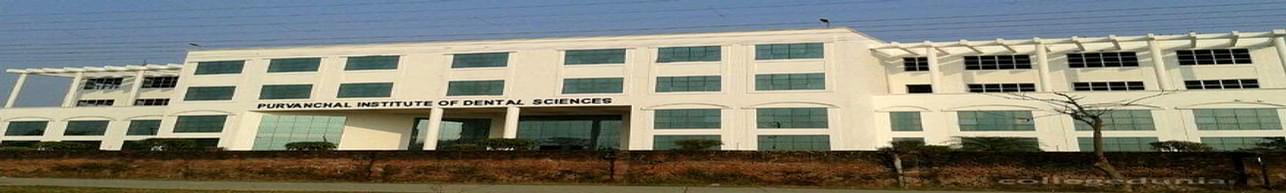 Purvanchal Institute of Dental Sciences - [PIDS], Gorakhpur - Course & Fees Details