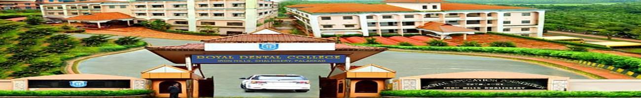 Royal Dental College, Palakkad
