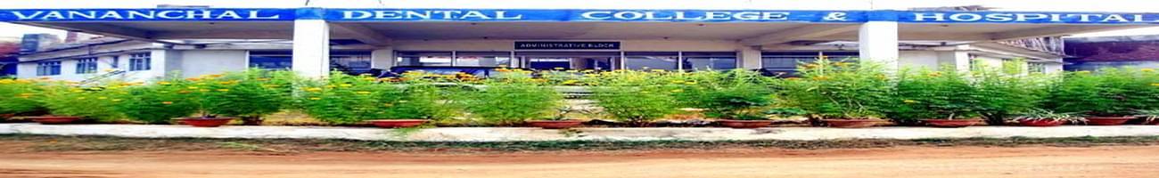 Vananchal Dental College, Garhwa