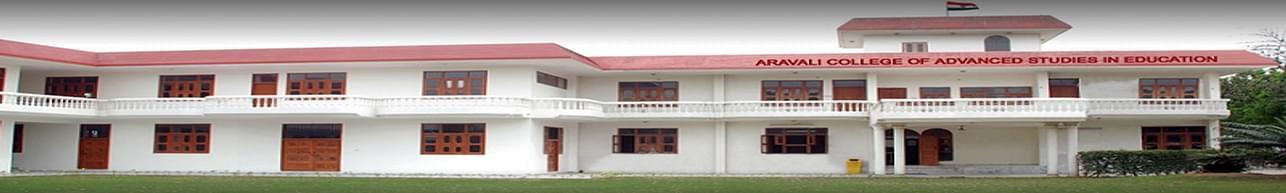 Aravali College of Advanced Studies in Education -[ACASE], Faridabad