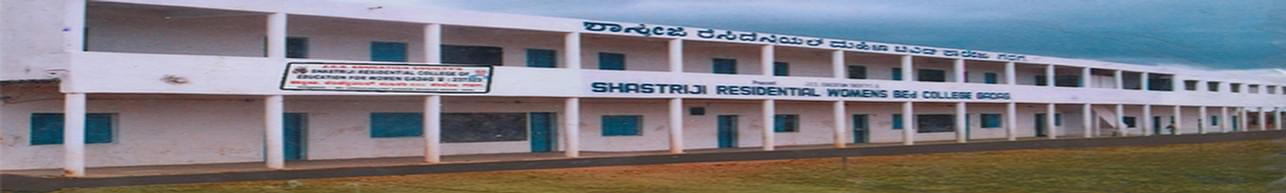 Shastriji Residential  College of Education for Women, Gadag