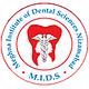 Meghna Institute Of Dental Sciences - [MIDS]