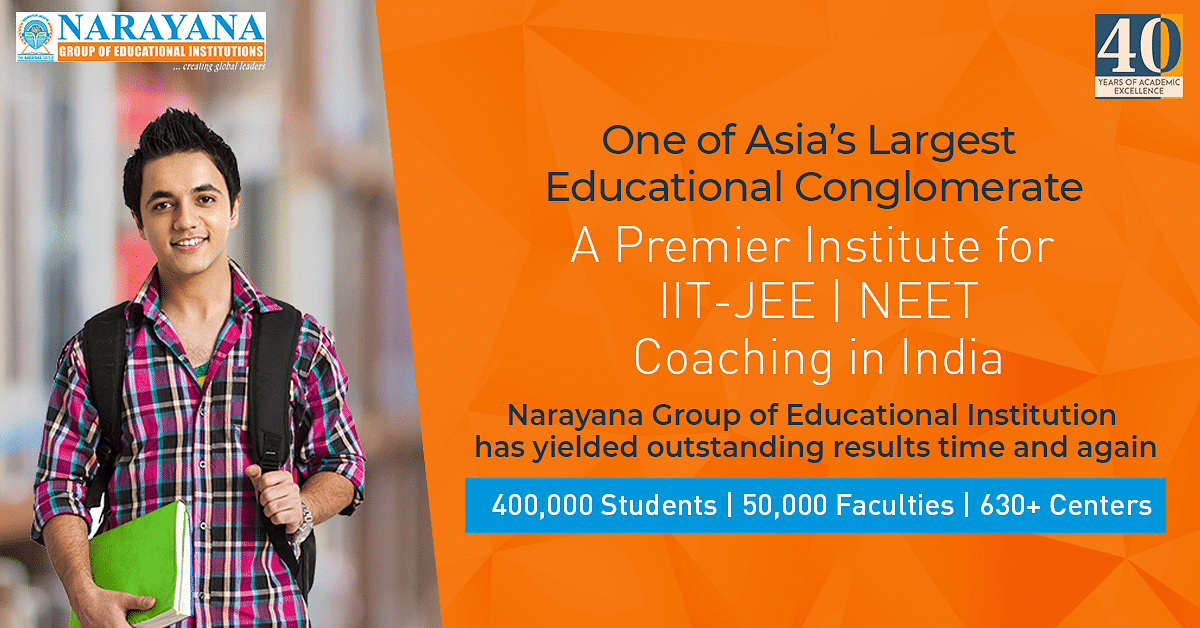 Narayana - A Premier Institute for IIT-JEE Coaching in India