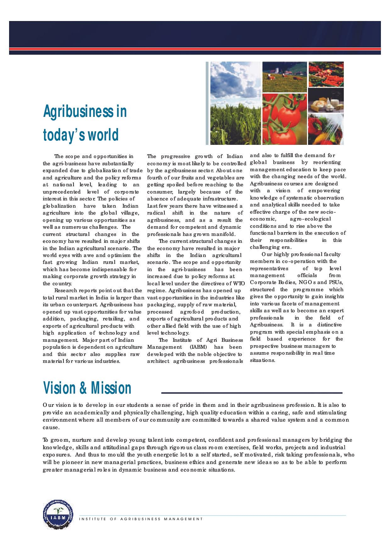 agribusiness management The agribusiness management major is designed for students who are interested in careers with agricultural input supply, agricultural production, commodity assembly and processing, and agricultural marketing organizations.
