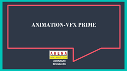 Animation and VFX