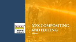 VFx Pro Compositing & Editing