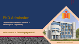 Ph.D Materials Science and Metallurgical Engineering Brochure