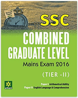 SSC Combined Graduate Level Mains Exam Tier-II, Paper-1 & 2