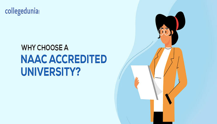 Why choose a NAAC Accredited University?