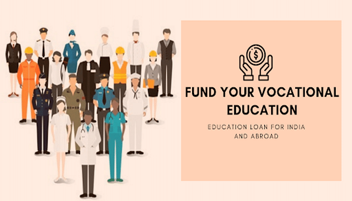 Fund Your Vocational Course via Education Loan