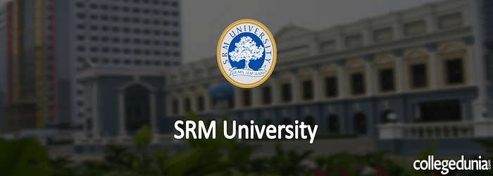 SRM University DM MCH 2015 Admission Alert