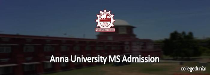 Anna University M.S. Admissions 2015