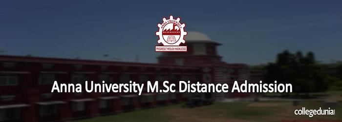 Anna University  M.Sc Distance Education Admissions 2015
