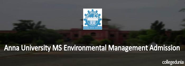 Anna University MS Environmental Management Admission 2015