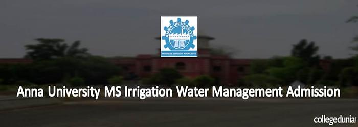 Anna University MS Irrigation Water Management Admission 2015