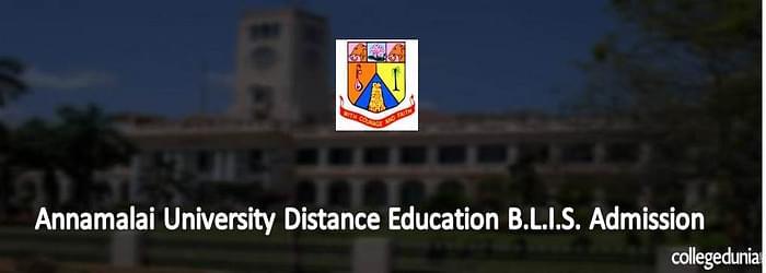 Annamalai University Distance Education B.L.I.S. Admission 2015