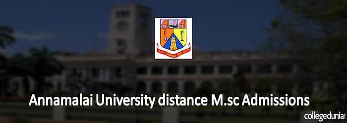Annamalai University Distance M.Sc Admissions 2015
