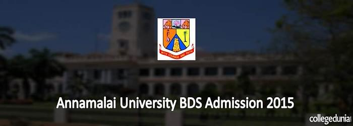 Annamalai University BDS Admission 2015