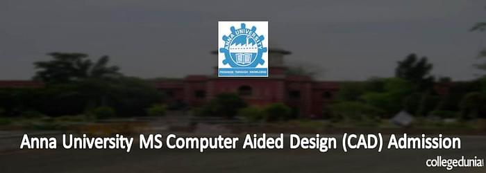 Anna University M. S (Computer Aided Design) Admission 2015