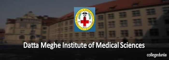 Datta Meghe Institute of Medical Sciences M.Sc. in Nursing/ Post Basic Nursing Admission 2015 Notification