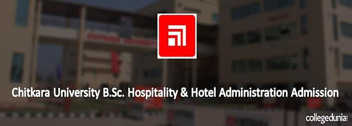 Chitkara University B.Sc. Hospitality & Hotel Administration Admission 2015 Notification