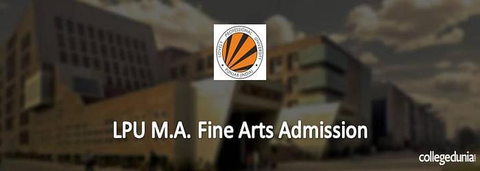 LPU MA Fine Arts Admission
