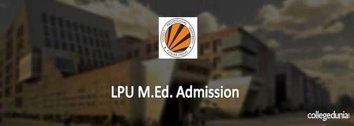 LPU M.Ed. Admission 2015