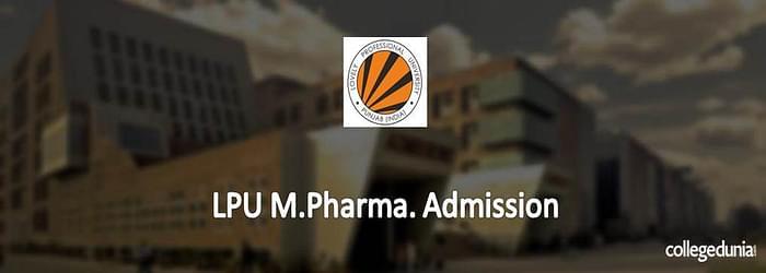 LPU M.Pharm. Admission