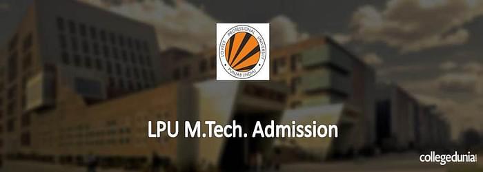 LPU M.Tech Admissions 2015