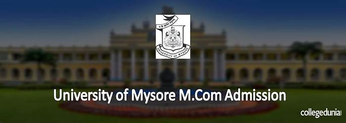 University of Mysore M.Com Admission