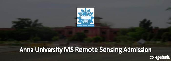 Anna University MS in Remote Sensing Admissions 2015