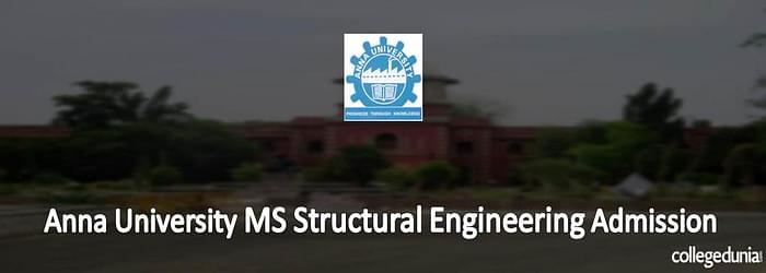Anna University MS in Structural Engineering Admissions 2015