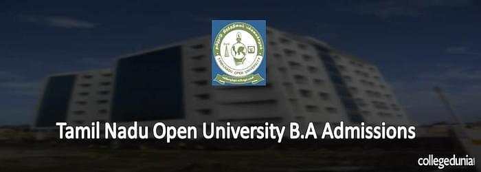 Tamil Nadu Open University B.A Admissions 2015