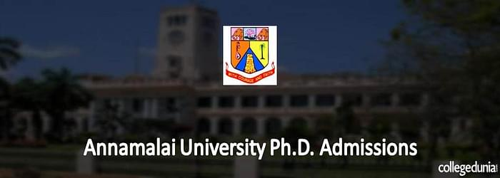 Annamalai University Ph.D. Part time/ Regular Admissions 2015