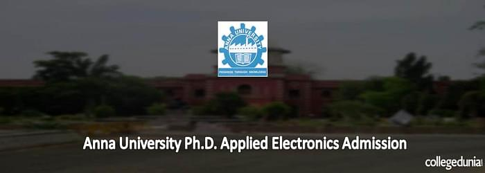 Anna University Ph.D. Applied Electronics Admission 2015