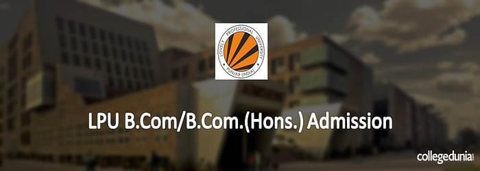 LPU B.Com. Programmes Admission 2015