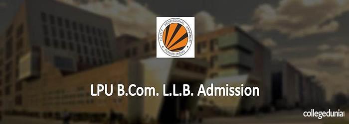 LPU B.Com. – L.L.B. (Hons.) Admission 2015