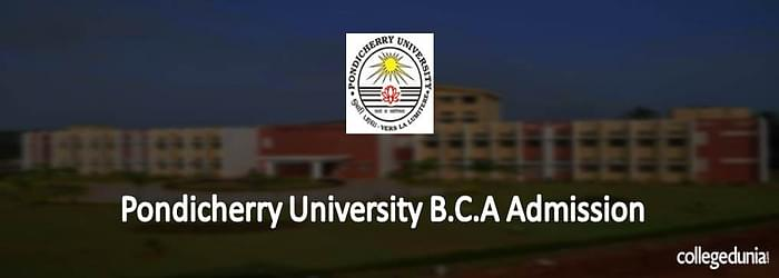 Pondicherry University B.C.A Admission