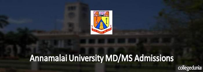 Annamalai University MD/ MS Admissions 2015: