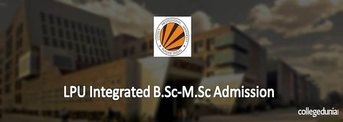 LPU Integrated B.Sc. – M.Sc. Admission