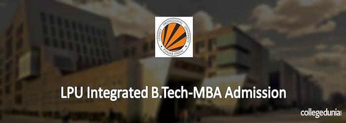 LPU Integrated B.TECH-MBA Admission