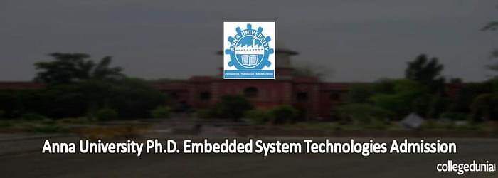 Anna University Ph.D. Embedded System Technologies Admission 2015