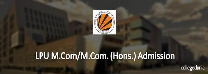 LPU M.Com/M.Com (Hons.) Admission
