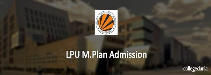 LPU M.Plan. Admission 2015