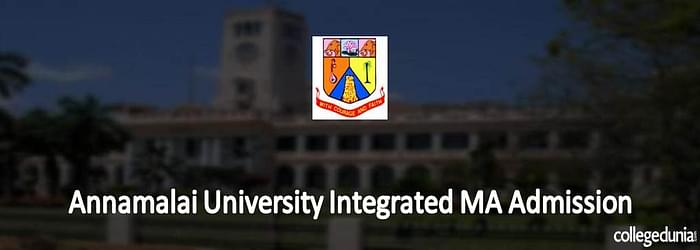 Annamalai University Integrated MA Admission