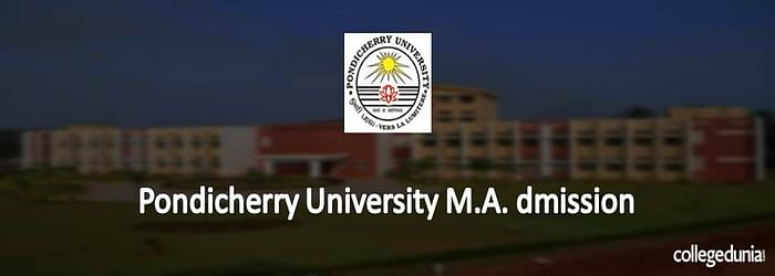 Pondicherry University MA Admissions