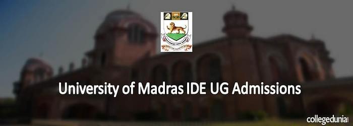 University of Madras IDE UG Admissions 2015