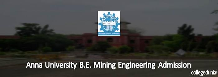 Anna University B.E. Mining Engineering Admission 2015